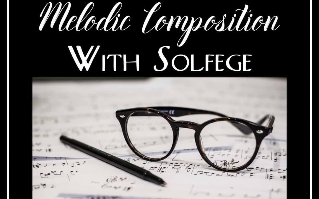 Teaching Melodic Composition with Solfege