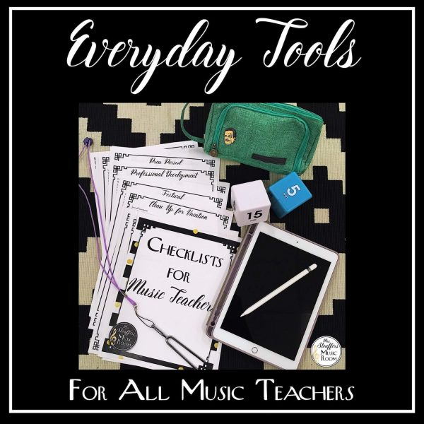 Everyday Tools for All Music Teachers