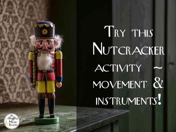 Nutcracker movement and play along idea