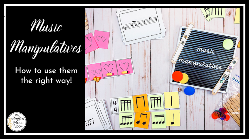 How To Use Music Manipulatives The Right Way!
