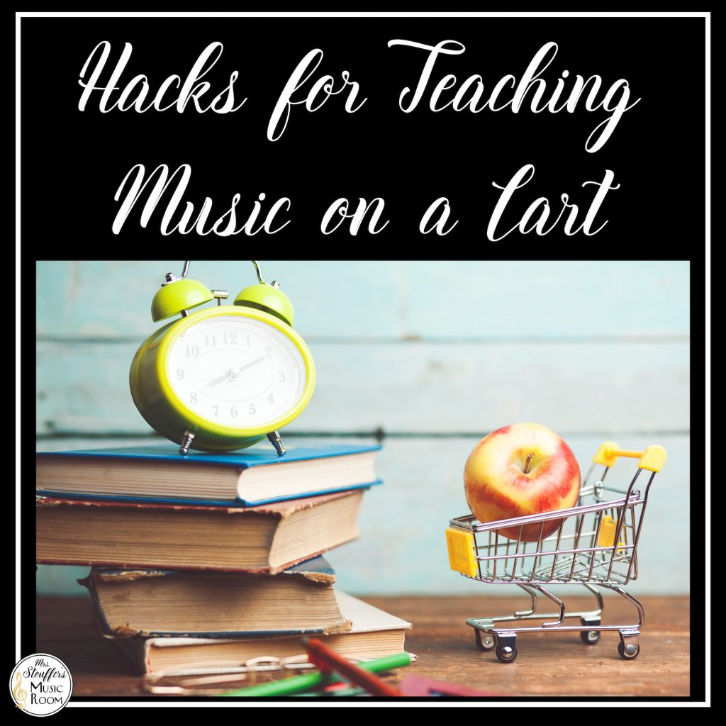 Easy Hacks for Teaching Music on a Cart