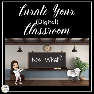 Curate Your (Digital) Classroom