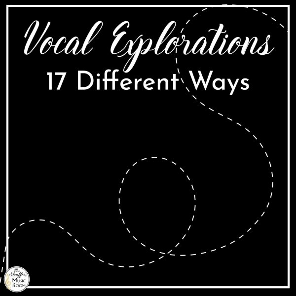 17 Ways to Do to Vocal Explorations