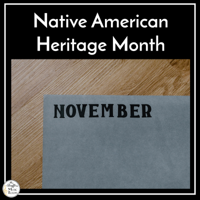 Quality Music Education Resources for Native American Heritage Month