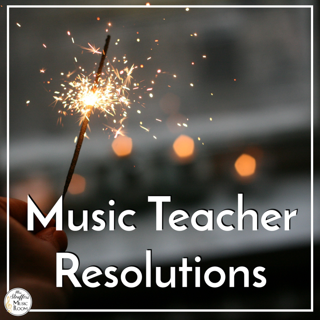 Music Teacher Resolutions