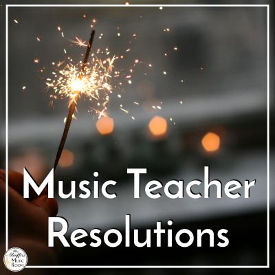 Music Teacher Resolutions