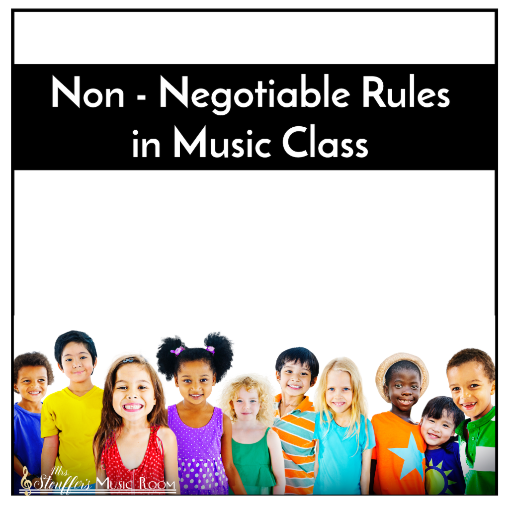 Non-Negotiable Rules in Music Class