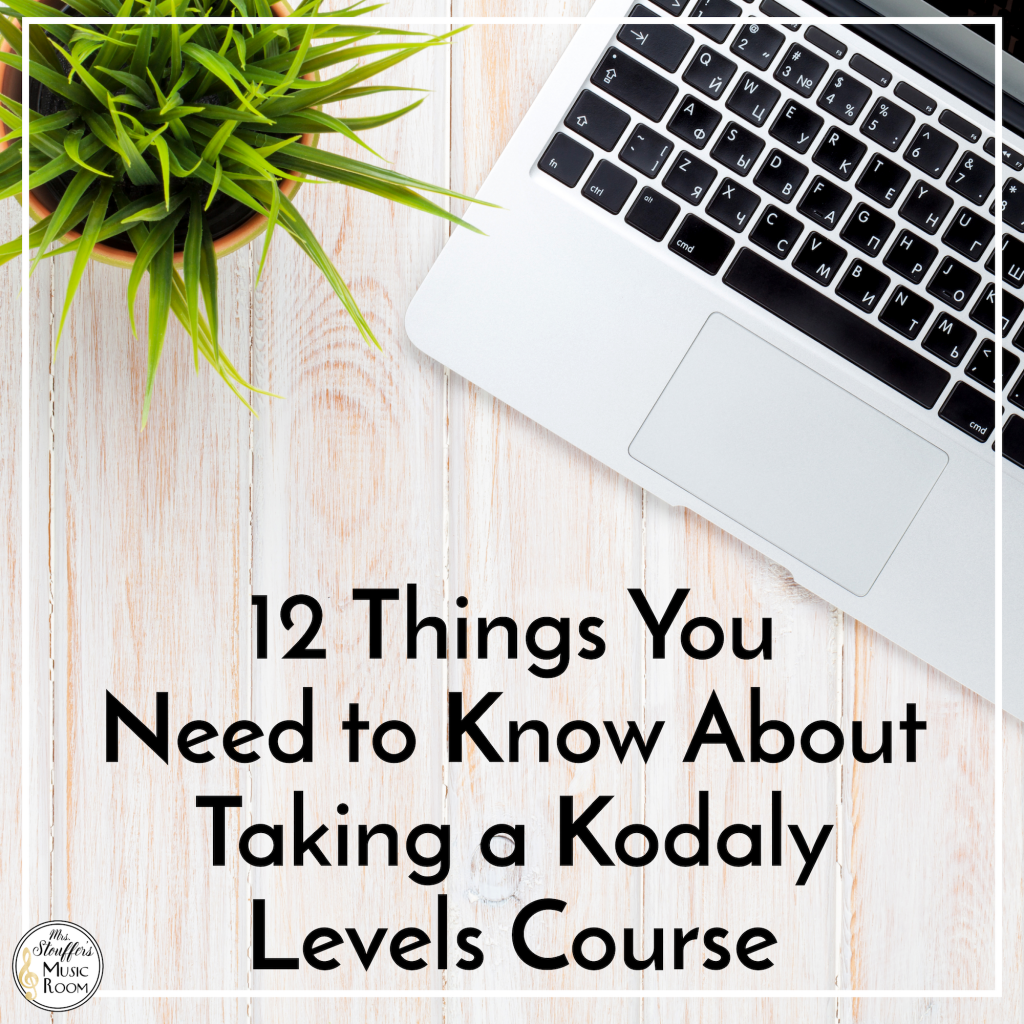 12 Things You Need to Know About Taking a Kodaly Levels Course