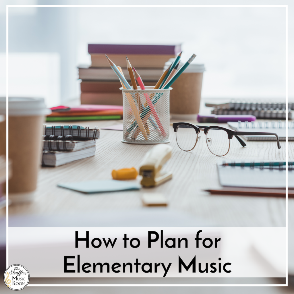 How to Plan for Elementary Music