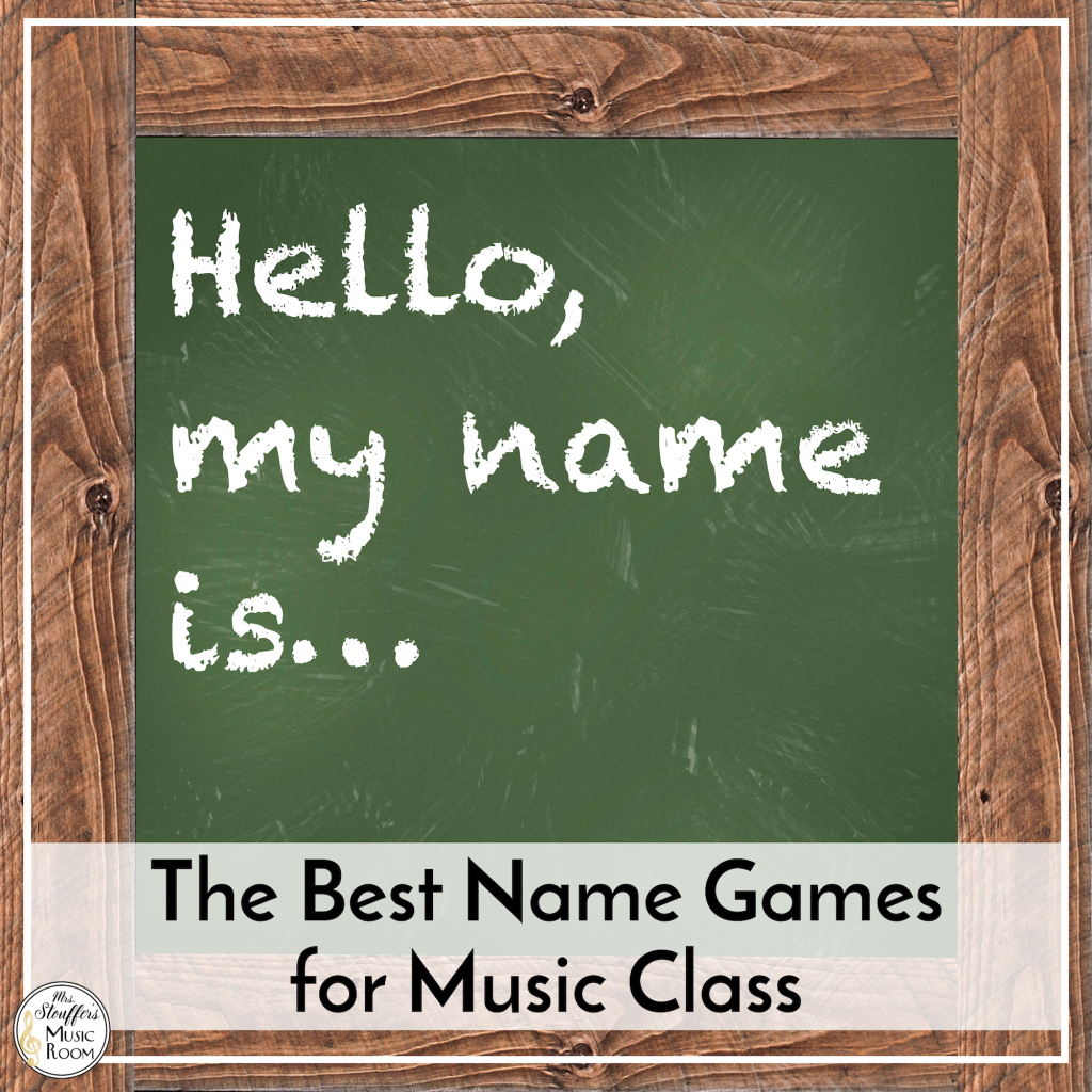 The Best Name Games for Music Class