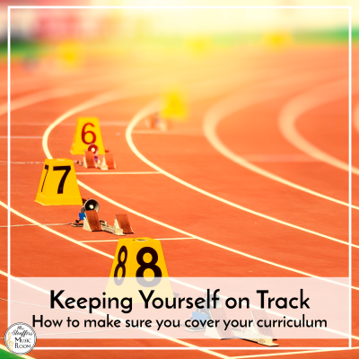 Keeping Yourself on Track – How to Make Sure You Cover Your Curriculum