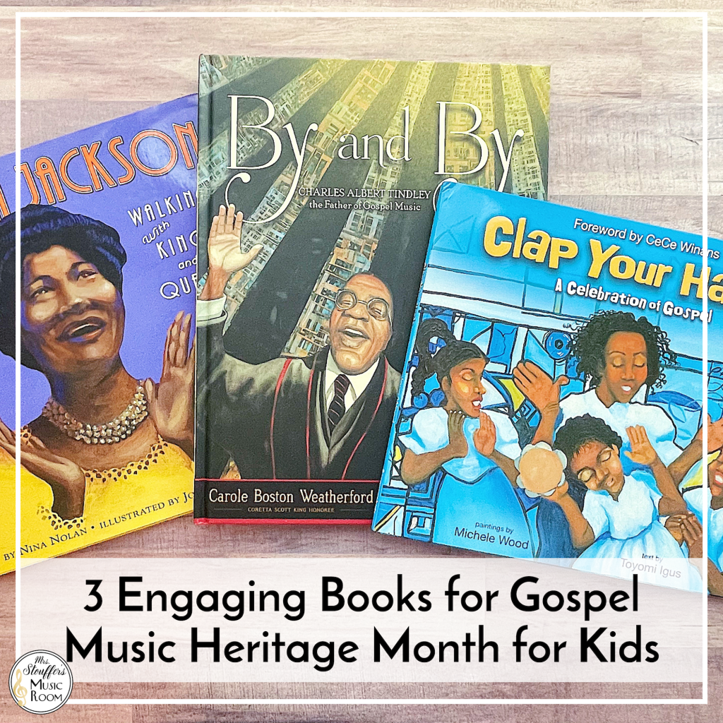 3 Engaging Books for Gospel Music Heritage Month for Kids