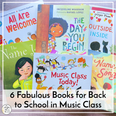6 Fabulous Books for Back to School in Music Class